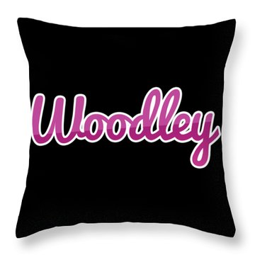 Woodley #woodley Throw Pillow