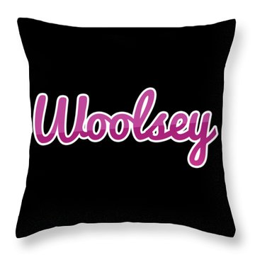 Woolsey #woolsey Throw Pillow