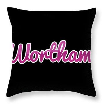 Wortham #wortham Throw Pillow