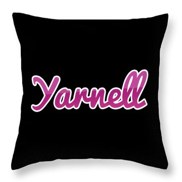Yarnell #yarnell Throw Pillow