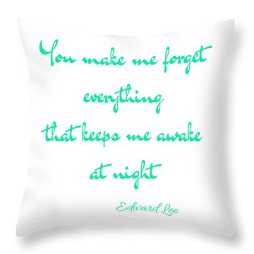 Throw Pillow featuring the digital art You Make Me Forget by Edward Lee