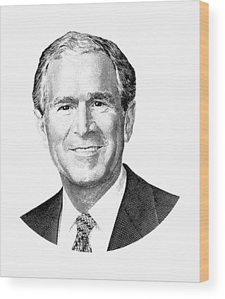 George Bush Wood Prints