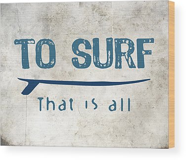 Designs Similar to To Surf That Is All by Flo Karp