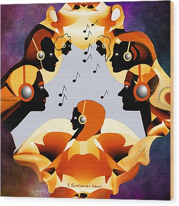 693 -  Listen  To  Music   Wood Print by Irmgard Schoendorf Welch