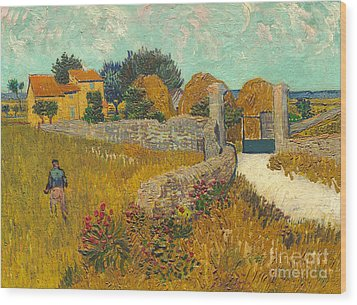 Farmhouse In Provence Wood Print by Vincent van Gogh