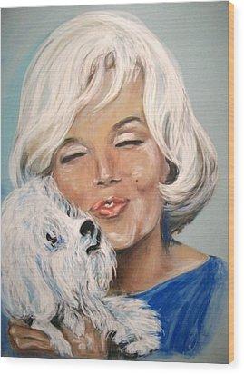 Marilyn And Maf Wood Print by Martha Suhocke