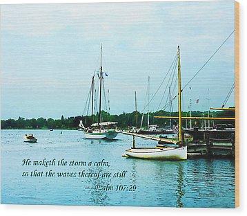 Psalm 107-29 He Maketh The Storm A Calm Wood Print by Susan Savad