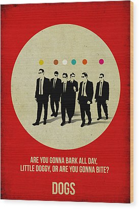 Reservoir Dogs Poster Wood Print by Naxart Studio