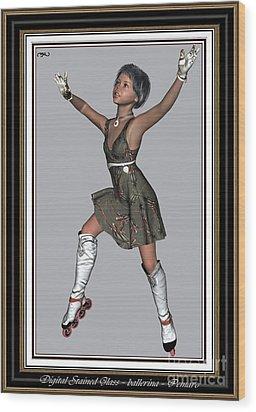 Ballet On Skates 2bos2 Wood Print by Pemaro