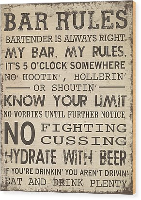 Bar Rules Wood Print by Jaime Friedman