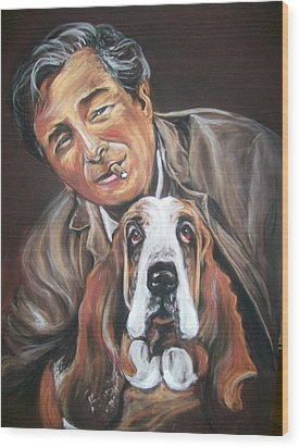 Columbo And Dog Wood Print by Martha Suhocke