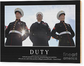 Duty Inspirational Quote Wood Print by Stocktrek Images