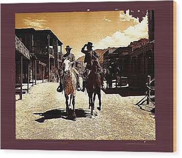 Film Homage Mark Slade Cameron Mitchell Riding Horses The High Chaparral Old Tucson Az C.1967-2013 Wood Print by David Lee Guss