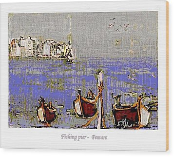 Wood Print featuring the painting Fishing Pier by Pemaro