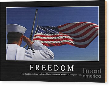 Freedom Inspirational Quote Wood Print by Stocktrek Images