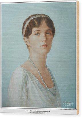 Grand Duchess Olga Nikolaevna Of Russia Wood Print by George Alexander