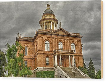 Historic Placer County Courthouse Wood Print