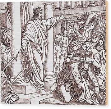 Jesus Cleansing The Temple Wood Print by Norma Boeckler