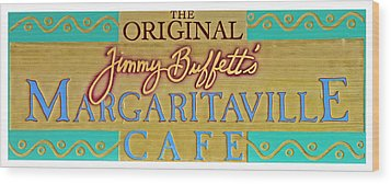 Jimmy Buffetts Margaritaville Cafe Sign The Original Wood Print