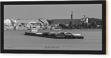 Life On The Ohio River Wood Print by David Lester