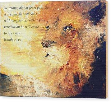 Lion Of Judah Strength Wood Print by Amanda Dinan