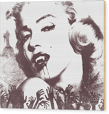 Marilyn Monroe Vampire Wood Print by Mindy Bench