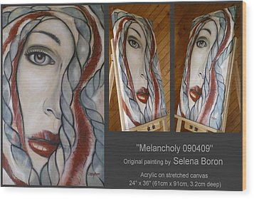Wood Print featuring the painting Melancholy 090409 by Selena Boron