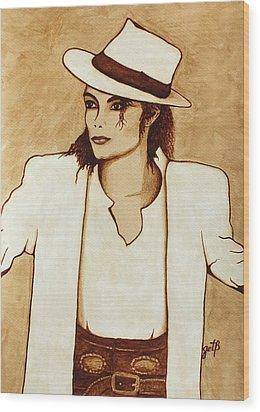 Michael Jackson Original Coffee Painting Wood Print by Georgeta  Blanaru