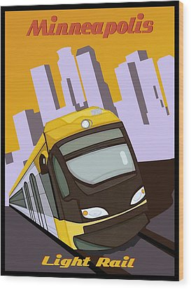 Minneapolis Light Rail Travel Poster Wood Print