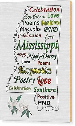 Mississippi Magnolia Love Wood Print by Patricia Neely-Dorsey