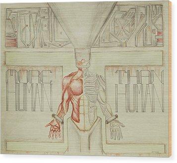 More Human Than Human Wood Print by Jeffrey Oleniacz