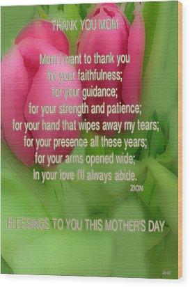 Mothers Day Poem Card Wood Print by Debra     Vatalaro
