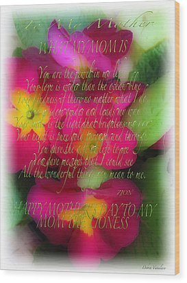 Mothers Day Poem Wood Print by Debra     Vatalaro