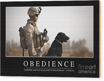 Obedience Inspirational Quote Wood Print by Stocktrek Images