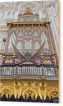 Organ In Cordoba Cathedral Wood Print by Artur Bogacki