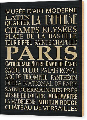 Paris Attractions Wood Print by Jaime Friedman