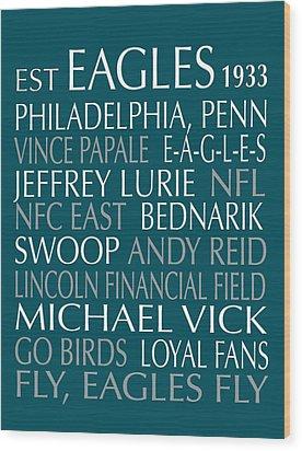 Philadelphia Eagles Wood Print by Jaime Friedman