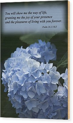 Psalm 16 11 Wood Print by Inspirational  Designs