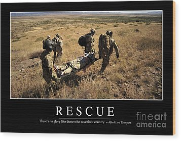 Rescue Inspirational Quote Wood Print by Stocktrek Images