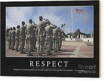 Respect Inspirational Quote Wood Print by Stocktrek Images