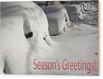 Season's Greetings Wood Print