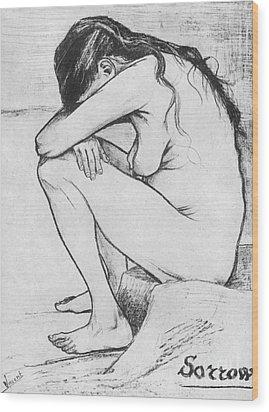 Sorrow  Wood Print by Vincent Van Gogh