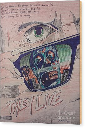 They Live Wood Print by Christopher Soeters