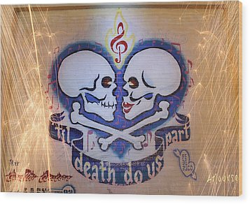 Til Death Do Us Part Wood Print
