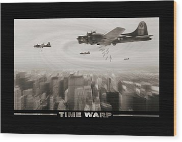 Time Warp Wood Print by Mike McGlothlen