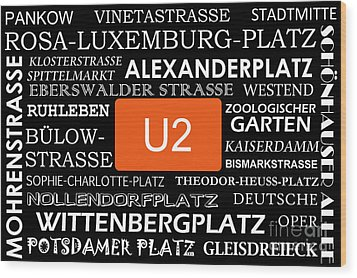 U Bahn Metro U2 Berlin Wood Print by Art Photography