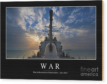 War Inspirational Quote Wood Print by Stocktrek Images