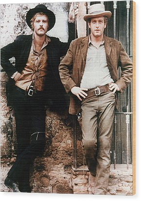 Butch Cassidy And The Sundance Kid  Wood Print by Silver Screen