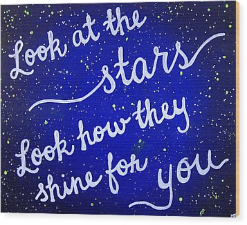 11x14 Look At The Stars Wood Print by Michelle Eshleman