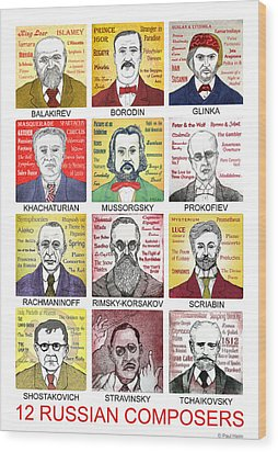 12 Russian Composers Wood Print by Paul Helm